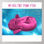 PinkFishy, My Big Fat Pink Fish Print