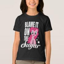 Pinkie Pie | Blame It One The Sugar T-Shirt