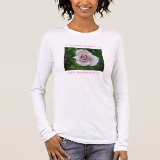 Pinkish Lavendar Rose, Grandmas Make The World ... Long Sleeve T-Shirt