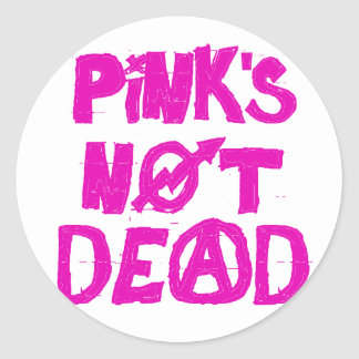 Pink's Not Dead Classic Round Sticker