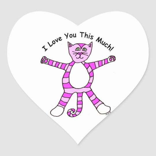 """Pinky Cat """"I Love You This Much"""" Heart Sticker"""