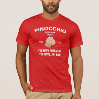 Pinocchio Motivational Speaker You have potential T-Shirt