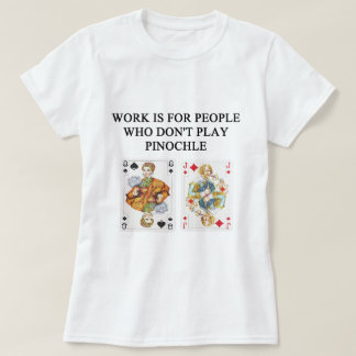 PINOCHLE game player T-Shirt