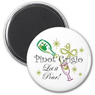 Pinot Grigio, Let it Pour! Magnet
