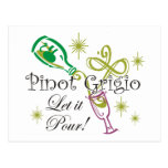 Pinot Grigio, Let it Pour! Post Cards