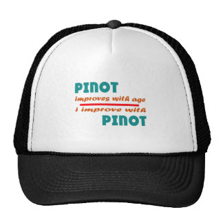 Pinot improves with age trucker hat
