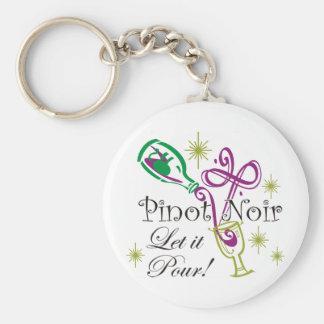 Pinot Noir, Let it Pour! Keychain