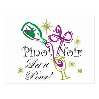 Pinot Noir, Let it Pour! Postcard