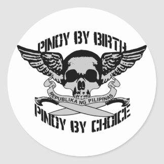 Pinoy By Birth Pinoy By Choice Classic Round Sticker