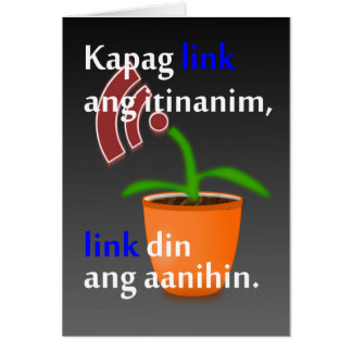 Pinoy funny blogger quotes: Link Building Greeting Cards