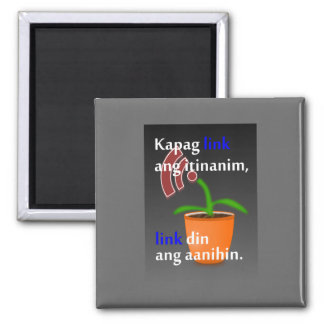 Pinoy funny blogger quotes: Link Building 2 Inch Square Magnet