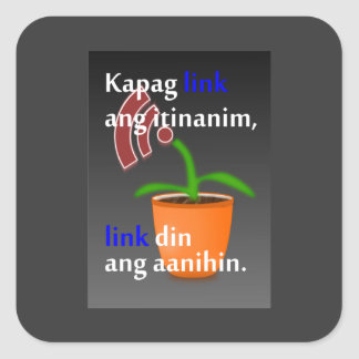 Pinoy funny blogger quotes: Link Building Square Sticker