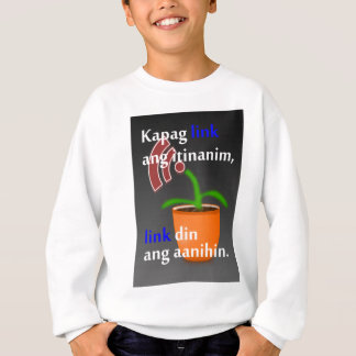 Pinoy funny blogger quotes: Link Building Sweatshirt
