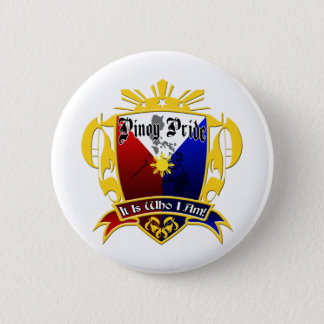 Pinoy Pride - It Is Who I Am! Button