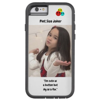 Pint Size Joker: Buttons And Foxes Tough Xtreme iPhone 6 Case