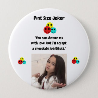 Pint Size Joker: Chocolate Shower Pinback Button