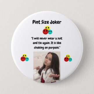 Pint Size Joker: Choking On Suit And Tie Pinback Button