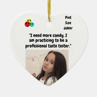 Pint Size Joker Design: Candy Taste Tester Ceramic Ornament