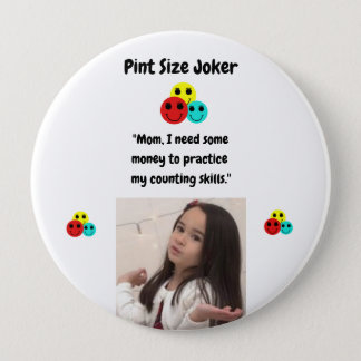 Pint Size Joker Design: Money And Counting Skills Pinback Button