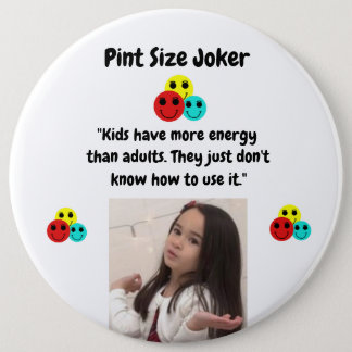 Pint Size Joker: Kid And Adult Energy Button