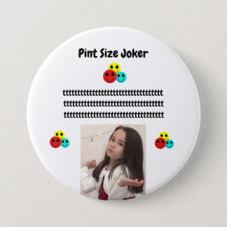 Pint Size Joker: Take Care Of My Allowance Pinback Button