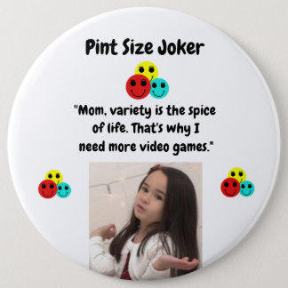 Pint Size Joker: Video Games Are Spice Of Life Button