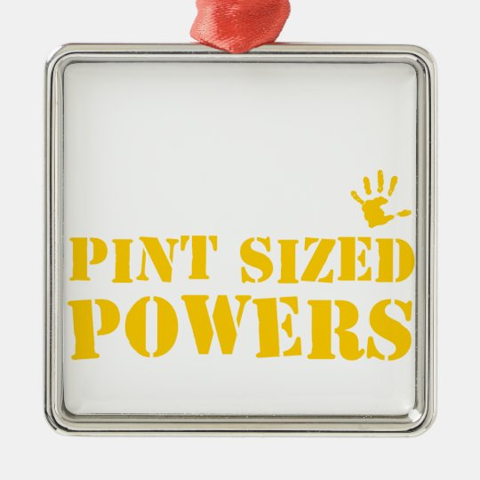 Pint Sized Powers Metal Ornament