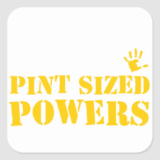 Pint Sized Powers Square Sticker