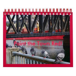 ¡Pinte la ciudad roja! Calendarios De Pared