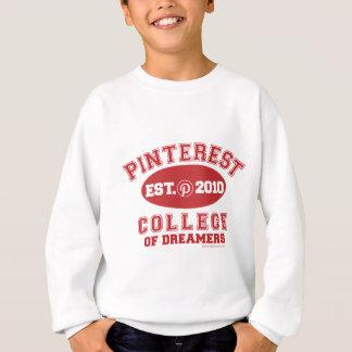 Pinterest College Of Dreamers Sweatshirt