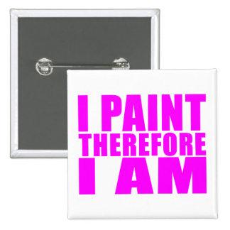 Pintores del chica Me pinto por lo tanto estoy