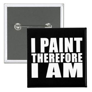 Pintores divertidos de la cita Me pinto por lo ta