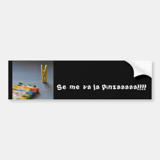 Pinzaaaaa goes away to me! car bumper sticker