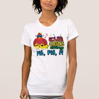 Pio, Pio, Pi T Shirt
