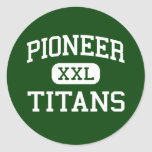 Pionero - titanes - alto - Whittier California Etiqueta Redonda