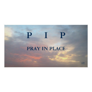 PIP PRAY IN PLACE POSTER