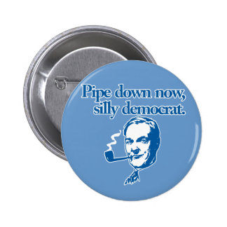 """Pipe down now"" Button"