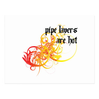 Pipe Layers Are Hot Postcard