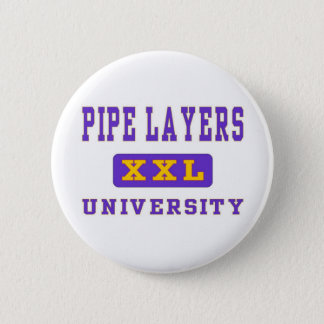 PIPE LAYERS PINBACK BUTTON