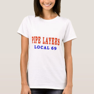 PIPE LAYERS T-Shirt