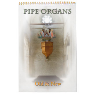 Pipe Organs Old and New Customisable calendar