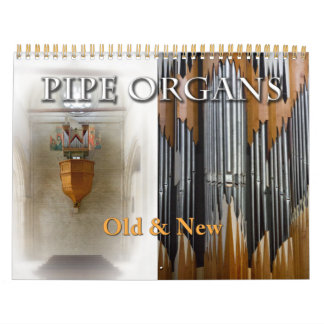 Pipe Organs Old and New horizontal calendar