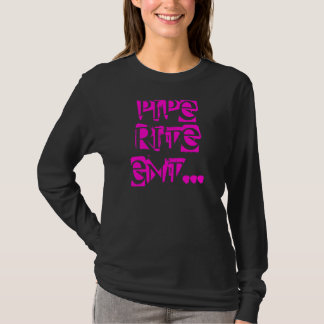 PIPE RITE ENT... SHIRT FOR LADIES