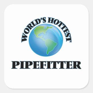 Pipefitter más caliente del mundo pegatina cuadrada