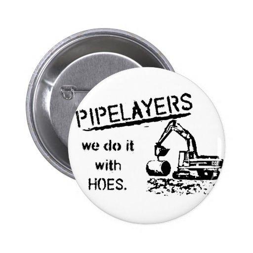 Pipelayer Humor 2 Inch Round Button