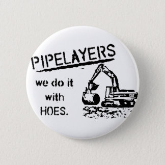 Pipelayer w/ girl sitting on pipe pinback button