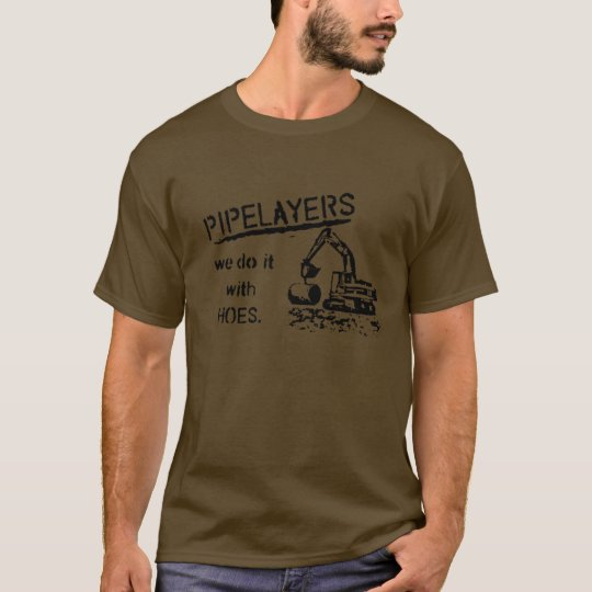 Pipelayers T-Shirt