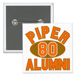 Piper High Class of 1980 Alumni Reunion Pinback Button