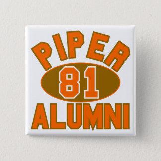 Piper High Class of 1981 Alumni Reunion Pinback Button