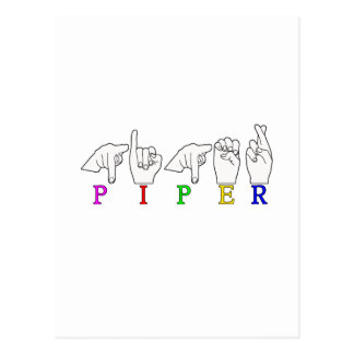 PIPER NAME SIGN ASL FINGERSPELLED POSTCARD